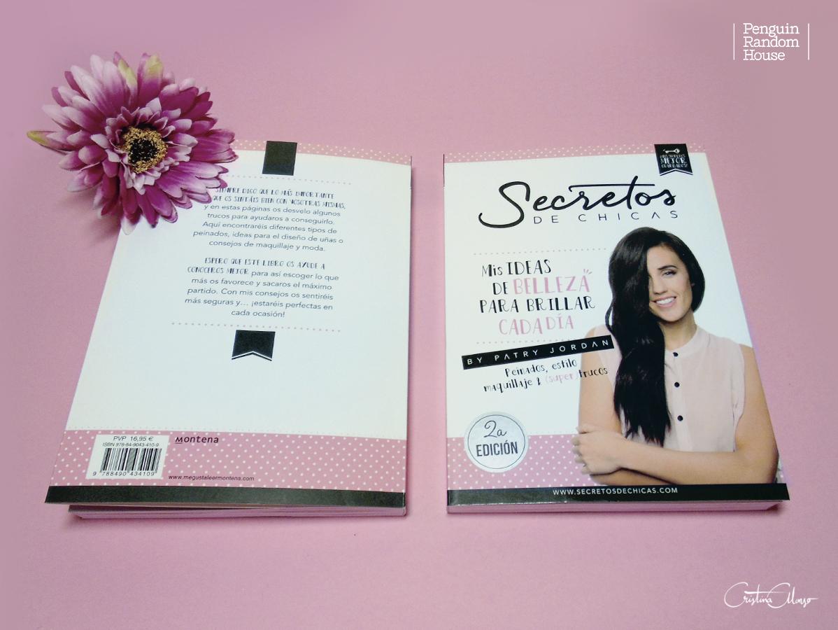 'Secretos de Chicas. Mis ideas de belleza para brillar cada día by Patry Jordan'